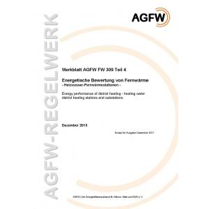 FW 309 Teil 4 - Energetische Bewertung von Fernwärme - Heizwasser-Fernwärmestationen
