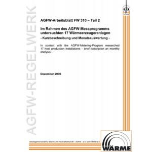 FW 310 Teil 2 - Im Rahmen des AGFW-Messprogramms untersuchten 17 Wärmeerzeugeranlagen - Kurzbeschreibung und Monatsauswertung