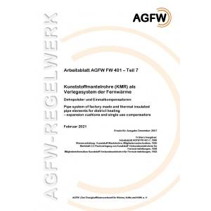 FW 401 Teil  7 - Kunststoffmantelrohre (KMR) als Verlegesystem der Fernwärme - Dehnpolster und  Einmalkompensatoren
