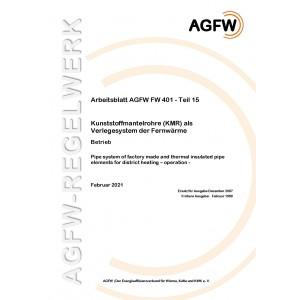 FW 401 Teil 15 - Kunststoffmantelrohre (KMR) als Verlegesystem der Fernwärme - Betrieb