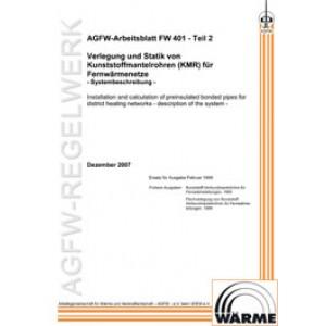 FW 401 Teil  2 - Verlegung und Statik von KMR für Fernwärmenetze - Systembeschreibung