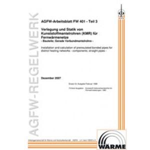 FW 401 Teil  3 - Verlegung und Statik von KMR in Fernwärmenetze - Bauteile; Gerade Verbundmantelrohre