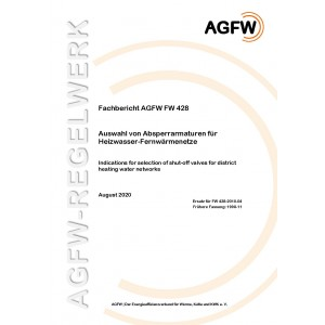 FW 428 - Auswahl von Absperrarmaturen für Heizwasser-Fernwärmenetze