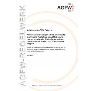 FW 429 - Mindestanforderungen an die sicherheitstechnische Ausführung und Bedientung neu zu erstellender Erdeinbauarmaturen unter Schachtdeckeln und unter Straßenkappen