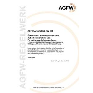 FW 430 - Übernahme, Inbetriebnahme und Außerbetriebsetzung von Fernwärmeverteilungsanlagen - Verantwortlichkeit bei Neubau, Instandsetzung, Stilllegung, Übernahme und Betriebsführung