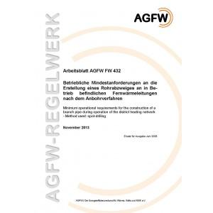 FW 432 - Betriebliche Mindestanforderungen an die Erstellung eines Rohrabzweiges an in Betrieb befindlichen Fernwärmeleitungen nach dem Anbohrverfahren