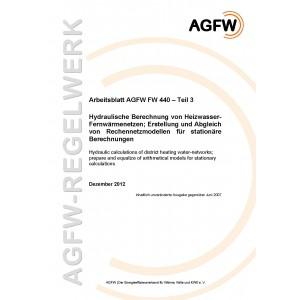 FW 440 Teil 3 - Hydraulische Berechnung von Heizwasser-Fernwärmenetzen - Erstellung und Abgleich von Rechennetzmodellen für stationäre Berechnungen