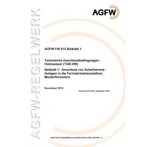 FW 515 Beiblatt 1 - Technische Anschlussbedingungen Heizwasser (TAB-HW) - Beiblatt 1: Anschluss von Solarthermie-Anlagen in die Fernwärmehausstation; Musterformulare