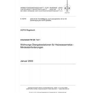 FW 520 Teil 1 - Wohnungsübergabestationen für Heizwassernetze - Mindestanforderungen