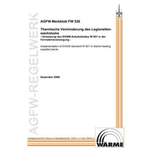 FW 526 - Thermische Verminderung des Legionellenwachstums - Umsetzung des DVGW-Arbeitsblattes W 551 in der Fernwärmeversorgung