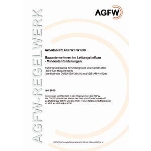 FW 600 - Bauunternehmen im Leitungstiefbau - Mindestanforderungen