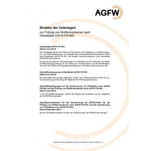 FW 603 - Muffenmontage an Kunststoffmantelrohren (KMR) und flexiblen Rohrsystemen; Prüfung von Muffenmonteuren