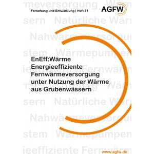 EnEff:Wärme | Energieeffiziente Fernwärmeversorgung unter Nutzung der Wärme aus Grubenwässern (Heft 31)