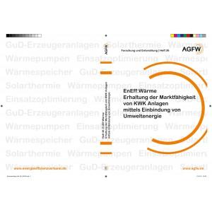 EnEff: Wärme | Erhaltung der Marktfähigkeit von KWK-Anlagen mittels Einbindung von Umweltenergie (Heft 36)