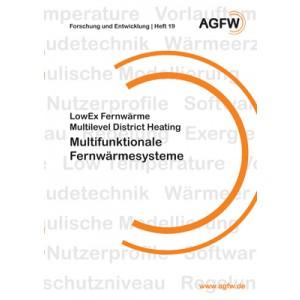 LowEx Fernwärme | Multilevel District Heating | Multifunktionale Fernwärmesysteme (Heft 19)