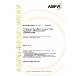 FW 611 Entwurf - Prüfung von Gutachtern für spezifische CO2-Emissionsfaktoren nach AGFW FW 309-6