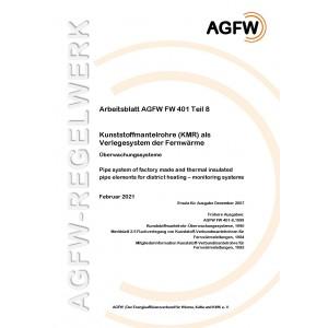FW 401 Teil  8 - Kunststoffmantelrohre (KMR) als Verlegesystem der Fernwärme  - Überwachungssysteme