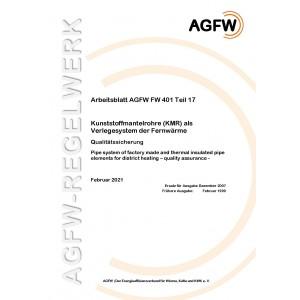 FW 401 Teil 17 - Kunststoffmantelrohre (KMR) als Verlegesystem der Fernwärme - Qualitätssicherung