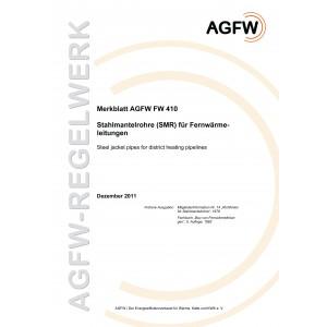 FW 410 - Stahl-Mantelrohre (SMR) für Fernwärmeleitungen