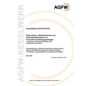 FW 430 - Übernahme, Inbetriebnahme und Außerbetriebnahme von Fernwärmeverteilungsanlagen - Prozesse, Verantwortlichkeiten und Anlagendokumentation