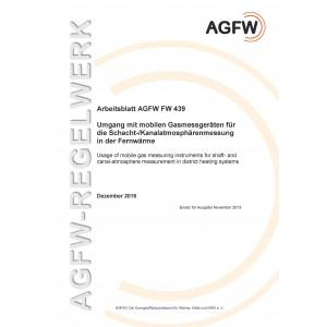 FW 439 - Umgang mit mobilen Gasmessgeräten für die Schacht-/Kanalatmosphären- messung in der Fernwärme