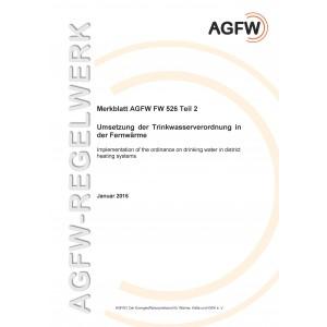 FW 526 Teil 2- Umsetzung der Trinkwasserverordnung in der Fernwärme