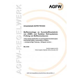 FW 603 - Muffenmontage an Kunststoffmantelrohren (KMR) und flexiblen Rohrsystemen; Prüfung von Muffenmonteuren - Zweisprachige Fassung