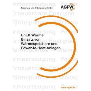 EnEff:Wärme | Einsatz von Wärmespeichern und Power-to-Heat-Anlagen (Heft 44)