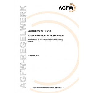 FW 312 - Wasseraufbereitung in Fernkältenetzen