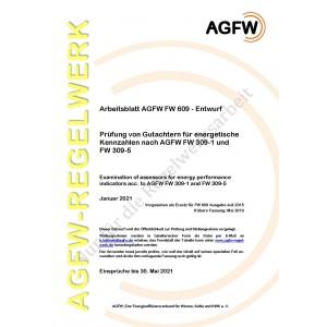 FW 609 Entwurf - Prüfung von Gutachtern für energetische Kennzahlen nach AGFW FW 309-1 und FW 309-5
