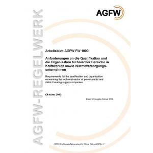 FW 1000 - Anforderungen an die Qualifikation und die Organisation technischer Bereiche in Kraftwerken sowie Wärmeversorgungsunternehmen