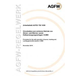 FW 1009 - Grundsätze zum sicheren Betrieb von Strom- und Wärme- sowie Kälteerzeugungsanlagen < 5 MW