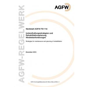 FW 114 - Instandhaltungsstrategien und Rehabilitationsplanung - Mindestanforderungen