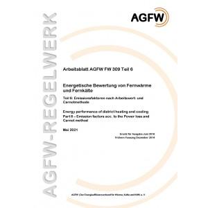FW 309 Teil 6 - Energetische Bewertung von Fernwärme und Fernkälte - Emissionsfaktoren nach Arbeitswert- und Carnotmethode