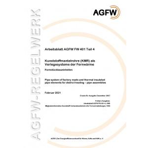 FW 401 Teil 4 - Kunststoffmantelrohre (KMR) als Verlegesystem der Fernwärme - Formstückbaueinheiten