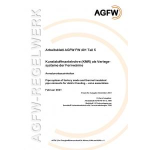 FW 401 Teil  5 - Kunststoffmantelrohre (KMR) als Verlegesystem der Fernwärme - Armaturenbaueinheiten