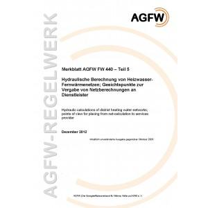 FW 440 Teil 5 - Hydraulische Berechnung von Heizwasser-Fernwärmenetzen - Gesichtspunkte zur Vergabe von Netzberechnungen an Dienstleister