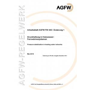 FW 442 Änderung 1 - Druckhaltung in Heizwasser-Fernwärmesystemen