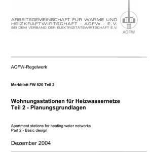 FW 520 Teil 2 - Wohnungsübergabestationen für Heizwassernetze -Planungsgrundlagen